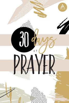 30 Days of Prayer - Helms, Magen, and Arbuckle, Nicole