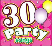 30 Party Songs - Various Artists