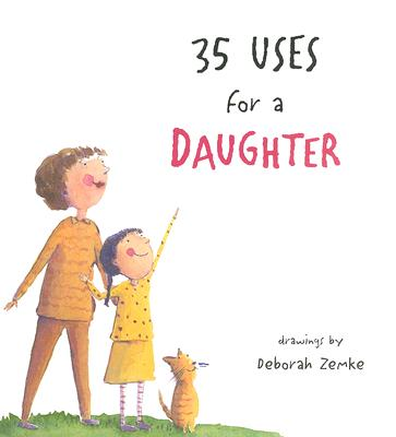 35 Uses for a Daughter -