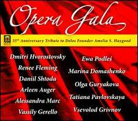 35th Anniversary Opera Gala - Alessandra Marc (soprano); Alexander Vinogradov (bass); Arleen Augér (soprano); Daniil Shtoda (tenor);...