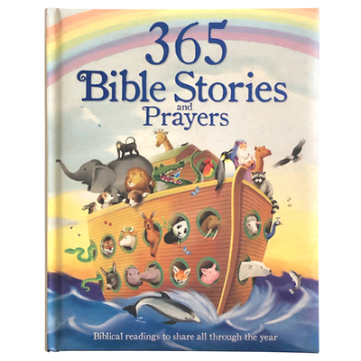 365 Bible Stories and Prayers: Biblical Readings to Share All Through the Year - Cottage Door Press (Editor)
