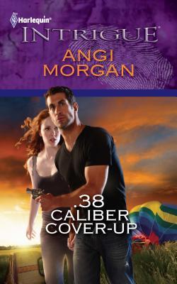 .38 Caliber Cover-Up - Morgan, Angi