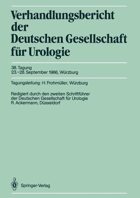 38. Tagung, 23.-28. September 1986, W?rzburg - Ackermann, Rolf (Revised by), and Frohmuller, Hubert