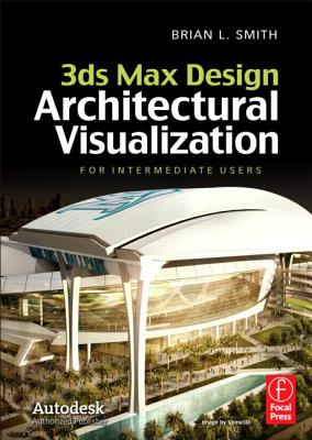 3ds Max Design Architectural Visualization: For Intermediate Users - Cambridge Systematics