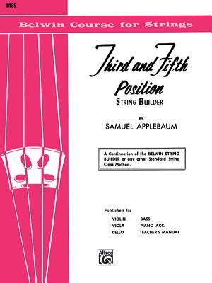 3rd and 5th Position String Builder: Bass - Applebaum, Samuel