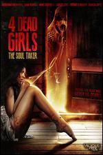 4 Dead Girls: The Soul Taker
