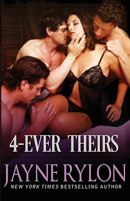 4-Ever Theirs - Rylon, Jayne
