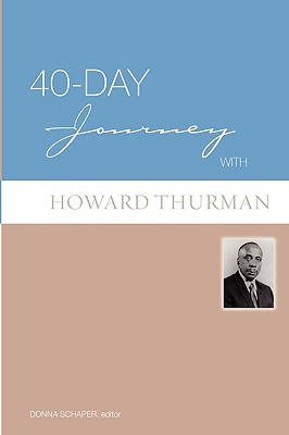 40-Day Journey with Howard Thurman - Schaper, Donna, Rev. (Editor)