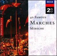 40 Famous Marches - Baroque Brass of London; Carlo Curley (organ); Peter Hurford (organ); Philip Jones Brass Ensemble; Simon Preston (organ)