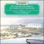 400 Years of Dutch Music, Vol. 1 - Catherine Patriasz (alto); Harry van der Kamp (bass); Max van Egmond (baritone); Michiel ten Houte de Lange (tenor);...