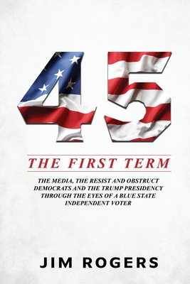 45: The First Term - Rogers, Jim