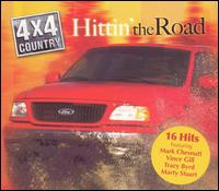 4X4 Country Hittin' the Road - Various Artists