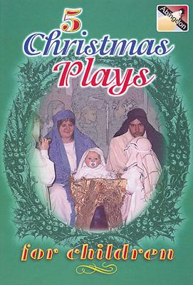 5 Christmas Plays for Children - Augustine, Peggy
