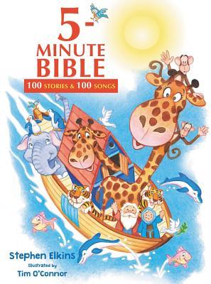 5-Minute Bible: 100 Stories and 100 Songs - Elkins, Stephen