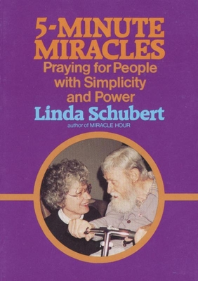 5 Minute Miracles - Schubert, Linda