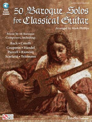 50 Baroque Solos for Classical Guitar - Phillips, Mark