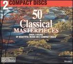 50 Classical Masterpieces (Box Set)