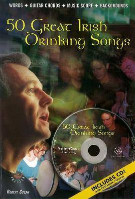 50 Great Irish Drinking Songs - Gogan, Robert (Editor)