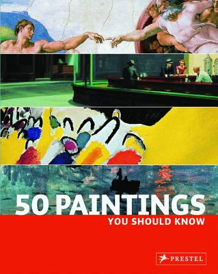 50 Painting You Should Know - Lowis, Kristina, and Pickeral, Tamsin