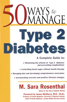50 Ways to Manage Type 2 Diabetes - Rosenthal, M Sara