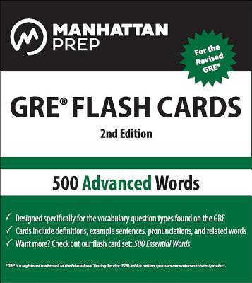 500 Advanced Words: GRE Vocabulary Flash Cards - Manhattan Prep, -