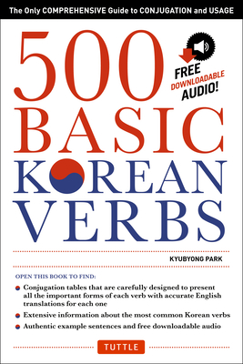 500 Basic Korean Verbs: Only Comprehensive Guide to
