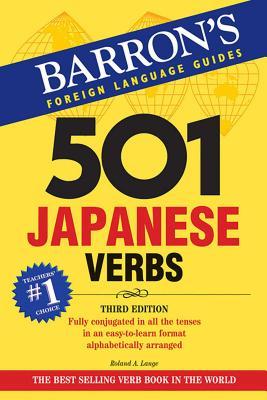 501 Japanese Verbs - Lange, Roland A, and Akiyama, Nobuo