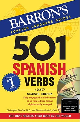 501 Spanish Verbs: 7th Ed W/CD ROM and Audio CD Pkg - Kendris, Christopher, and Kendris, Theodore