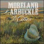 7 Cities - Moreland & Arbuckle