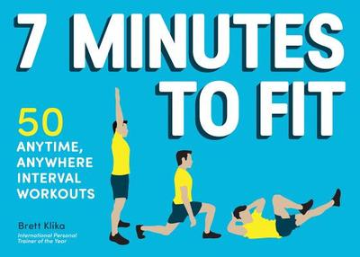 7 Minutes to Fit - Klika, Brett