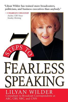 7 Steps to Fearless Speaking - Wilder, Lilyan