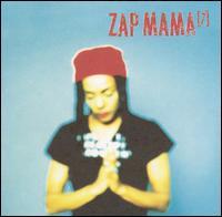7 - Zap Mama