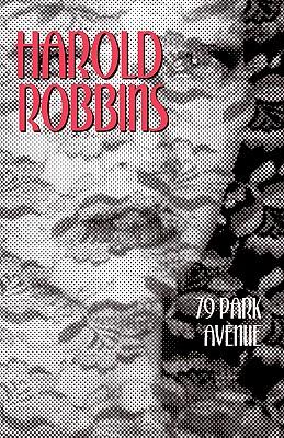 79 Park Avenue - Robbins, Harold