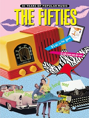 80 Years of Popular Music -- The Fifties: Piano/Vocal/Chords - Alfred Publishing (Editor), and Warner Brothers Publications (Creator)