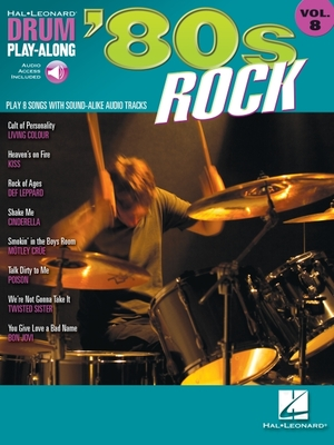 '80s Rock: Drum Play-Along Volume 8 - Hal Leonard Corp