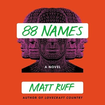 88 Names Lib/E - Ruff, Matt, and Chung, Ewan (Read by)