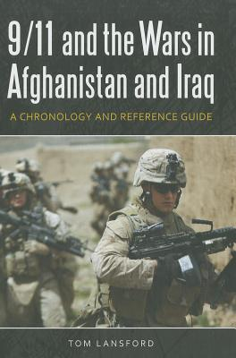9/11 and the Wars in Afghanistan and Iraq: A Chronology and Reference Guide - Lansford, Tom, Professor