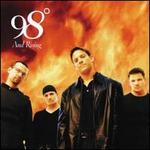 98 Degrees and Rising - 98°