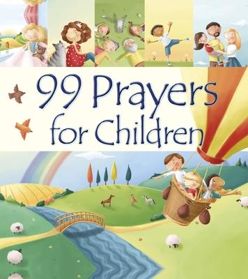 99 Prayers for Children - David, Juliet