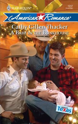 A Baby in the Bunkhouse - Thacker, Cathy Gillen
