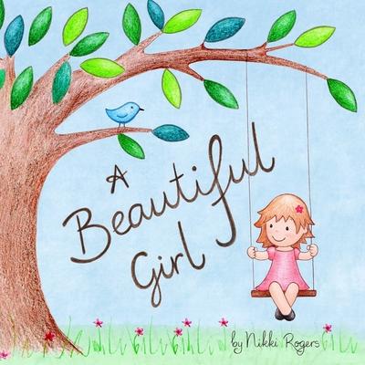 A Beautiful Girl -