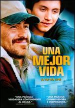 A Better Life [Spanish] - Chris Weitz