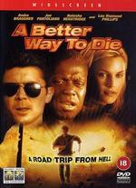 A Better Way to Die - Scott Wiper