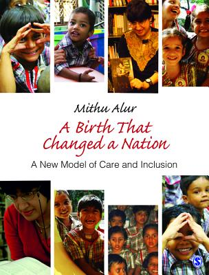 A Birth That Changed a Nation: A New Model of Care and Inclusion - Alur, Mithu