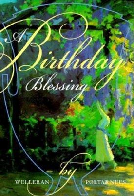 A Birthday Blessing - Pooltarnees, Welleran, and Poltarnees, Welleran