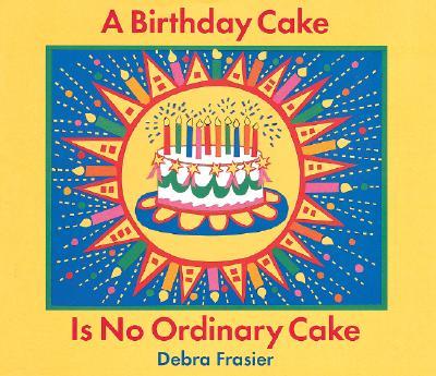 A Birthday Cake Is No Ordinary Cake - Frasier, Debra