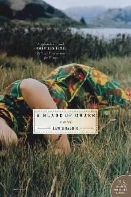 A Blade of Grass - Desoto, Lewis