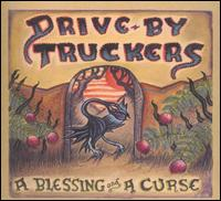A Blessing and a Curse - Drive-By Truckers
