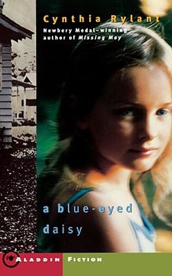 A Blue-Eyed Daisy - Rylant, Cynthia