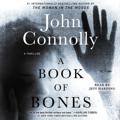 A Book of Bones: A Thriller - Connolly, John, and Harding, Jeff (Read by)
